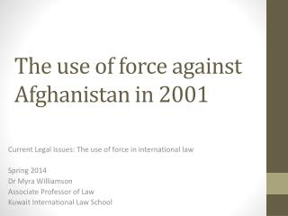 The use of force against Afghanistan in 2001