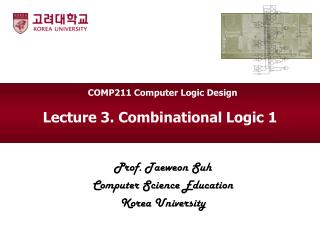 Lecture 3. Combinational Logic 1