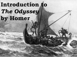 Introduction to  The Odyssey  by Homer