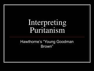 Interpreting Puritanism