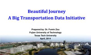 Beautiful Journey A Big Transportation Data Initiative