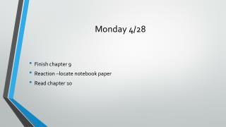Monday 4/28