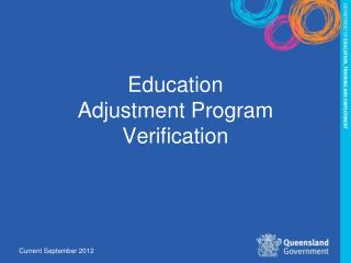 Education Adjustment Program Verification