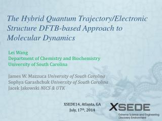 The Hybrid Quantum Trajectory/Electronic  Structure DFTB-based Approach to Molecular Dynamics
