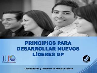 Líderes de  GPs  y Directores de Escuela Sabática