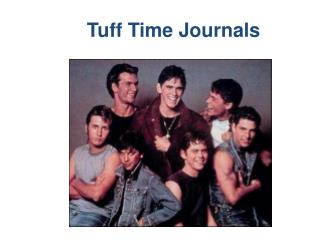 Tuff Time Journals