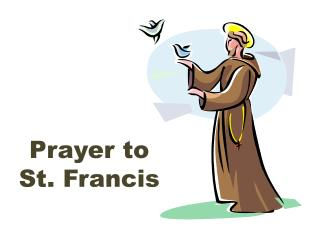 Prayer to St. Francis
