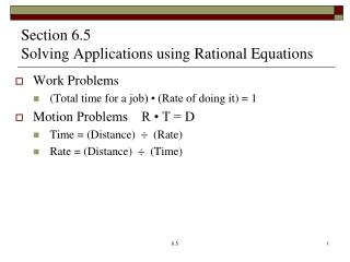 Section 6.5   Solving Applications using  Rational  Equations