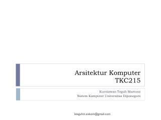 Arsitektur Komputer TKC215