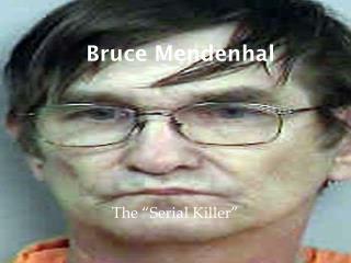 Bruce Mendenhal