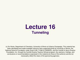Lecture 16 Tunneling