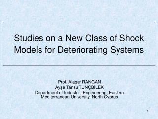 Studies on a New Class of Shock Models for Deteriorating Systems