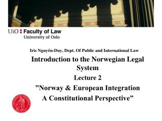 Iris Nguy n-Duy, Dept. Of Public and International Law