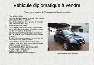 V � hicule diplomatique � vendre Vendu par un employ� de l�Ambassade du Canada en rotation