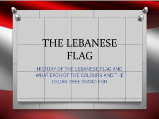 THE LEBANESE FLAG