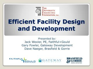 Efficient Facility Design and Development