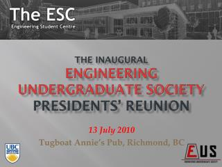 The inaugural Engineering undergraduate society presidents' reunion