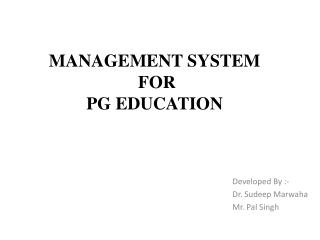 Management System  For  PG Education
