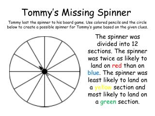 Tommy's Missing Spinner