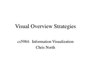 Visual Overview Strategies