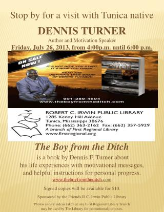 Stop by for a visit with Tunica native DENNIS  TURNER Author and Motivation Speaker