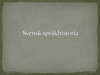 Svensk språkhistoria