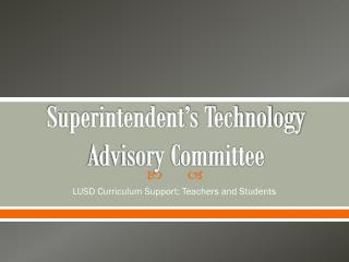 Superintendent's Technology Advisory Committee