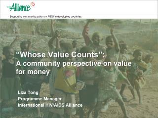 """Whose Value Counts"":  A community perspective on value for money"