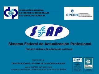 Federaci�n Argentina de Consejos Profesionales de Ciencias Econ�micas