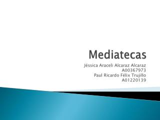 Mediatecas