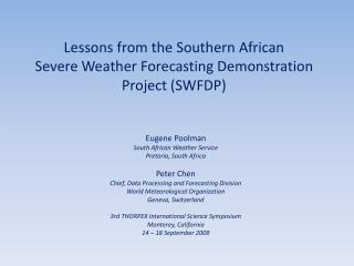 Lessons from the Southern African Severe Weather Forecasting Demonstration Project SWFDP