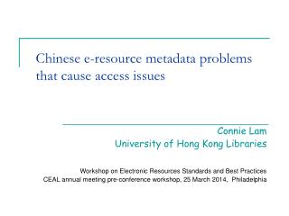 Chinese e-resource metadata problems that cause access issues