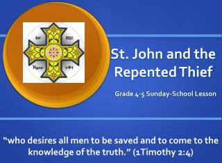 St. John and the Repented Thief