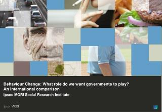 Behaviour Change: What role do we want governments to play? An international comparison