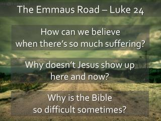 The Emmaus Road – Luke 24