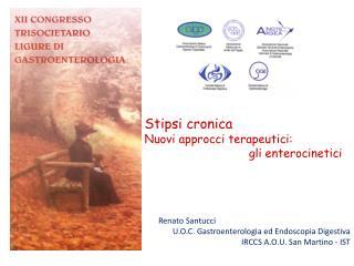 Stipsi cronica Nuovi approcci terapeutici:  gli  enterocinetici