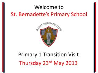 Welcome to St. Bernadette's Primary School