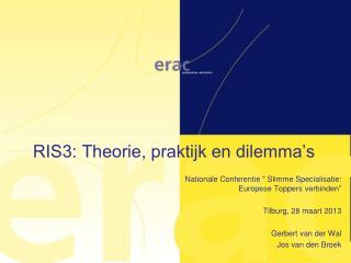 RIS3: Theorie, praktijk en dilemma's