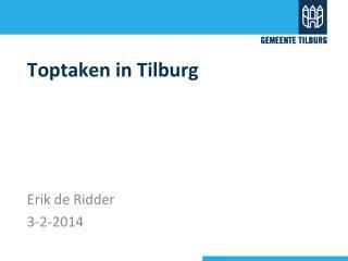 Toptaken in Tilburg