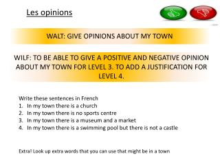 WALT: GIVE OPINIONS ABOUT MY TOWN