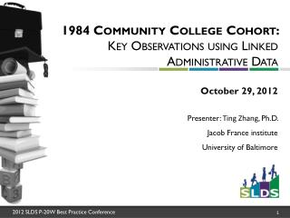 1984 Community College Cohort:  Key Observations using Linked Administrative Data