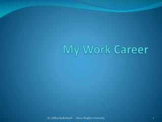 My Work Career