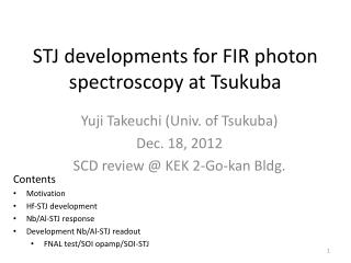 STJ developments for FIR photon spectroscopy at Tsukuba
