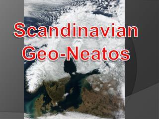 Scandinavian Geo- Neatos