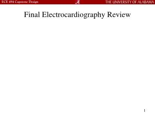 Final Electrocardiography Review