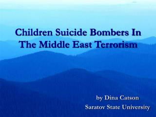 Children Suicide Bombers In The Middle East Terrorism