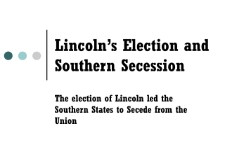 The Election of 1860  Secession