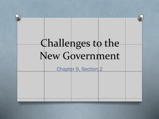 Challenges to the New Government