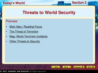 Preview Main Idea / Reading Focus The Threat of Terrorism Map: World Terrorism Incidents
