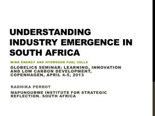 Understanding industry emergence In south Africa